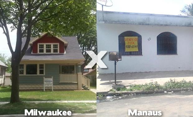Casas em Miwaukee e Manaus