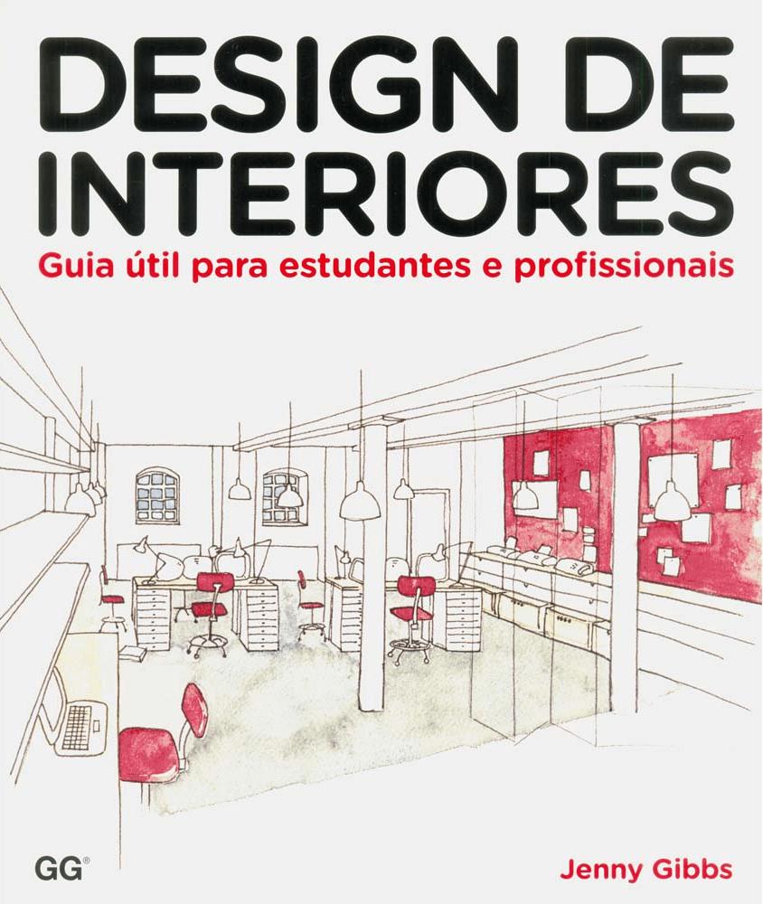 Design de Interiores – Guia útil para estudantes e