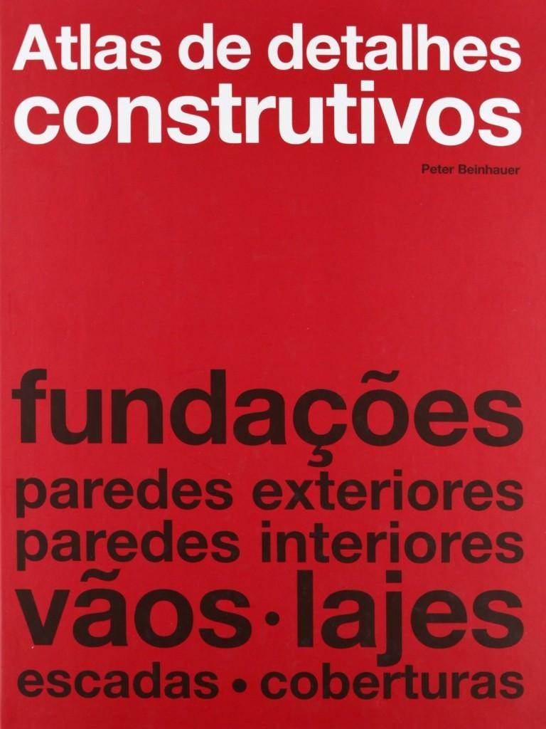 Atlas de Detalhes Construtivos, Peter Beinhauer