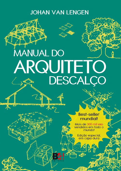 Manual do Arquiteto Descalço, Johan Van Lengen